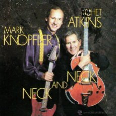 CDs de Música: MARK KNOPFLER AND CHET ATKINS - NECK AND NECK - CD ALBUM - 10 TRACKS - COLUMBIA / SONY MUSIC 1990. Lote 50139165
