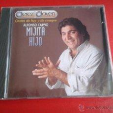 CDs de Música: CD NUEVO PRECINTADO ALFONSO CARPIO MIJITA HIJO CANTES DE HOY Y DE SIEMPRE JEREZ JOVEN 10 TEMAS. Lote 71712055