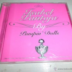 CDs de Música: PUMPIN´DOLLS -ISABEL PANTOJA BY 2005 DIFICIL. Lote 50267767