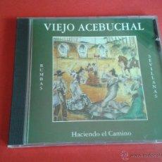 CDs de Música: CD NUEVO SIN PRECINTAR VIEJO ACEBUCHAL HACIENDO EL CAMINO RUMBAS SEVILLANAS. Lote 214771971