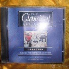 CDs de Música: GERSHWIN. UN AMERICANO EN PARIS. THE CLASSICAL COLLECTION. OBRAS MAESTRAS MODERNAS. IMPECABLE(#). Lote 50549535