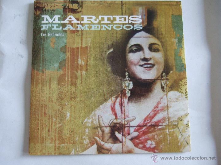 MARTES FLAMENCOS - LOS GABRIELES - 13 TEMAS (Música - CD's Flamenco, Canción española y Cuplé)