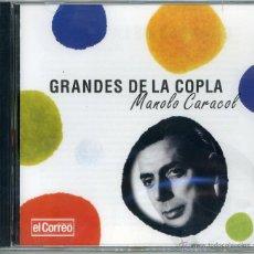 CDs de Música: GRANDES DE LA COPLA. MANOLO CARACOL. EDICIÓN LIMITADA EL CORREO DE ANDALUCÍA. Lote 50584559