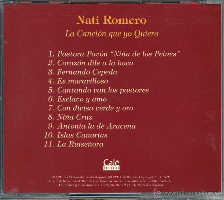 CDs de Música: CD COPLA CANCIÓN ESPAÑOLA NATI ROMERO. LA CANCIÓN QUE YO QUIERO - Foto 2 - 50610083