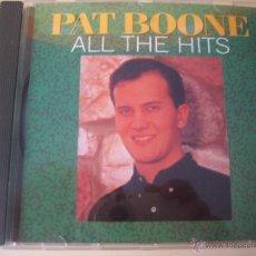 CDs de Música: CD .- PAT BOONE. ALL THE HITS. ARC RECORDS. TOPCD 154. Lote 50676416