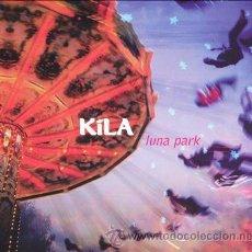 CDs de Música: KILA. LUNA PARK, NUEVO SIN DESPRECINTAR. Lote 50739701