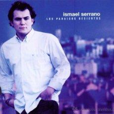 CDs de Música: LOS PARAISOS PERDIDOS / ISMAEL SERRANO CD. Lote 50859514