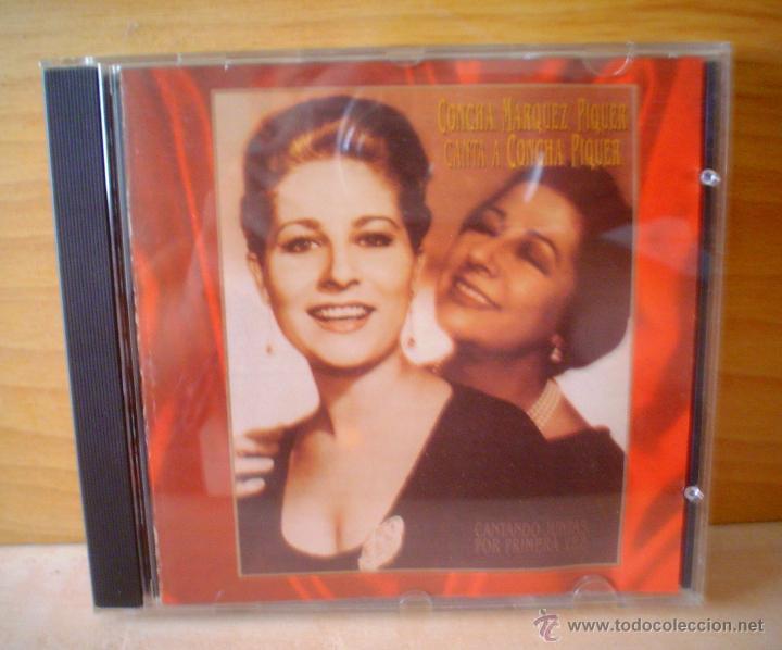 CONCHA MARQUEZ PIQUER CANTA A CONCHA PIQUER. (Música - CD's Flamenco, Canción española y Cuplé)