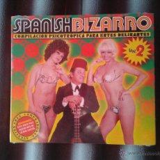 CDs de Música: CD NUEVO PRECINTADO SPANISH BIZARRO VOLUMEN 2 - RECOPILACIÓN DE CANCIONES FRIKIS FREAKS POP ESPAÑOL. Lote 55787392