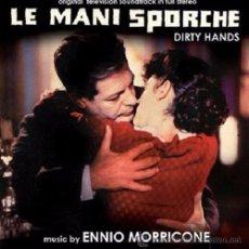 CDs de Música: LE MANI SPORCHE / ENNIO MORRICONE CD BSO. Lote 51192144