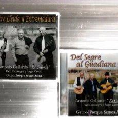 CDs de Música: 2 CD´S ANTONIO GALLARDO, EL COLORIN & GRUPO PORQUE SEMOS ASINA ( LLEIDA & SEGRE & EXTREMADURA & GUAD. Lote 51241287