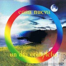 CDs de Música: CD CASA NUEVA - UN DÍA COMPLETO - ED. DEL AUTOR. Lote 51529450