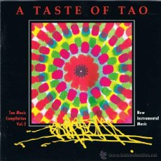 CDs de Música: CD A TASTE OF TAO. TAO MUSIC COMPILATION VOL. 2. Lote 51529541
