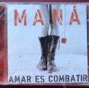 CDs de Música: MANÁ - AMAR ES COMBATIR - CD NUEVO PRECINTADO. Lote 51690970