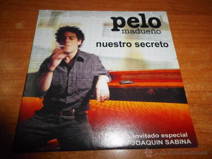 PELO MADUEÑO & JOAQUIN SABINA NUESTRO SECRETO / ALMA DE 80´S + VIDEO CD SINGLE PROMO CARTON 2004 (Música - CD's Pop)
