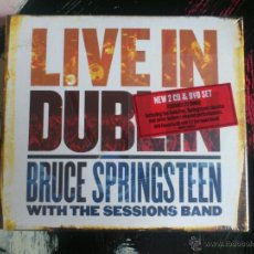 CDs de Música: BRUCE SPRINGSTEEN WITH THE SESSIONS BAND - LIVE IN DUBLIN - 2 CD + DVD EDITION - SONY 2007. Lote 51713457
