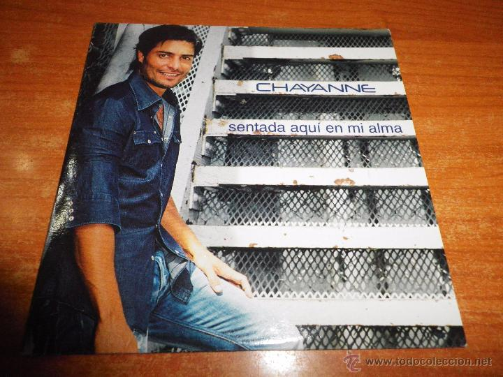 CHAYANNE SENTADA AQUI EN MI ALMA CD SINGLE PROMO ESPAÑOL AÑO 2003 1 TEMA PORTADA CARTON (Música - CD's Pop)