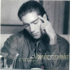 CDs de Música: ALEJANDRO FERNANDEZ. SI TU SUPIERAS (CD SINGLE 1997). Lote 104194732