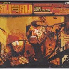 CDs de Música: SOLO LOS SOLO CD MAXI STAWAY / SUPRA B BOY 2015 EL DIABLO 2001. Lote 51798842