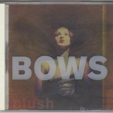 CDs de Música: BOWS - BLUSH. Lote 51882777