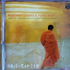 CDs de Música: BUDDHIST CHANTS & PEACE MUSIC. Lote 51928765
