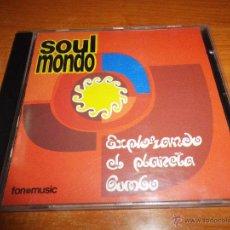 CDs de Música: SOUL MONDO EXPLORANDO EL PLANETA GUMBO CD ALBUM DEL AÑO 1994 CONTIENE 11 TEMAS + REMIX. Lote 51934757