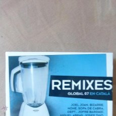CDs de Música: REMIXES GLOBAL 07 EN CATALÀ - CD - POP ELECTRÓNICO - BUEN ESTADO -. Lote 52020896