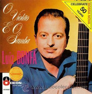 LUIZ BONFÁ - O VIOLÃO E O SAMBA (BOSSA NOVA 1962) (Música - CD's World Music)