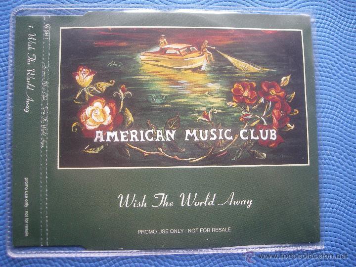 AMERICAN MUSIC CLUB WISH THE WORLD AWAY CD SINGLE UK 1994 PDELUXE (Música - CD's Pop)
