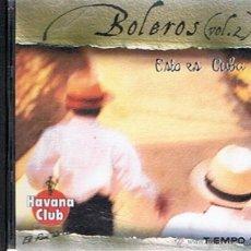 CDs de Música: CD BOLEROS ¨ESTO ES CUBA¨ VOL.2. Lote 52476404