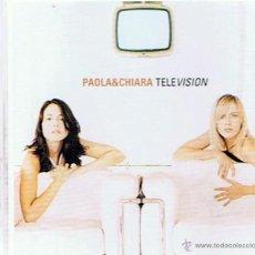 CDs de Música: CD PAOLA & CHIARA TELEVISION. Lote 52477382