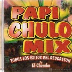 CDs de Música: CD PAPI CHULO MIX . Lote 52478328