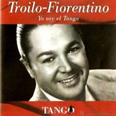 CDs de Música: CD RECOPILATORIO DE TROILO - FIORENTINO AÑO 1998. Lote 52522577