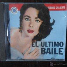 CDs de Música: CD EL ULTIMO BAILE - VERANO CALIENTE - CAMBIO 16 (1L). Lote 52529038