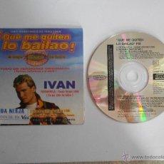CDs de Música: IVAN,MONICA NARANJO,ETC...QUE ME QUITEN LO BAILAO.CD PROMO PROMOCIONAL DE EMISORA DE RADIO. Lote 52696858