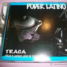 CDs de Música: CD PODER LATINO - TRACA - RAP HIP HOP - 1997 -13 TEMAS. Lote 52930575