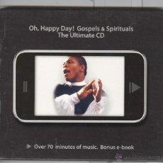 CDs de Música: OH. HAPPY DAY. GOSPELS & SPIRITUALS. 22 TEMAS. NUEVO. Lote 52930676