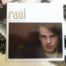 CDs de Música: RAÚL - LLORO POR TÍ - CD SINGLE - PROMO - HORUS - 2005. Lote 53020718