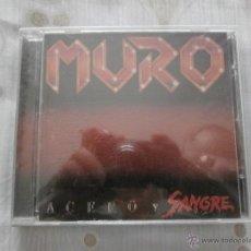 CDs de Música: MURO CD ACERO Y SANGRE (2001) EXTRAIDO ORIGINAL LP 1987 -EDITA FOQUE- COMO NUEVO. Lote 53040293