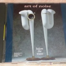 CDs de Música: THE ART OF NOISE - BELOW THE WASTE - 1989 - CHINA RECORDS - CD ALBUM. Lote 53041013