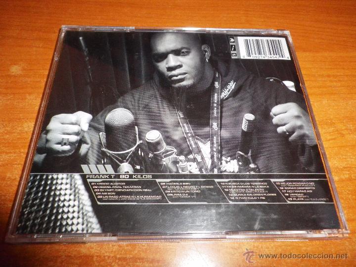 CDs de Música: FRANK T 90 Kilos CD ALBUM DEL AÑO 2001 HECHO EN ESPAÑA CONTIENE 19 TEMAS HIP HOP RAP - Foto 2 - 53052087