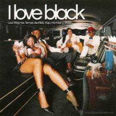 CDs de Música: I LOVE BLACK 2CDS LOS MEJORES TEMAS DE R&B RAP HIP-HOP Y BLACK. Lote 53176623