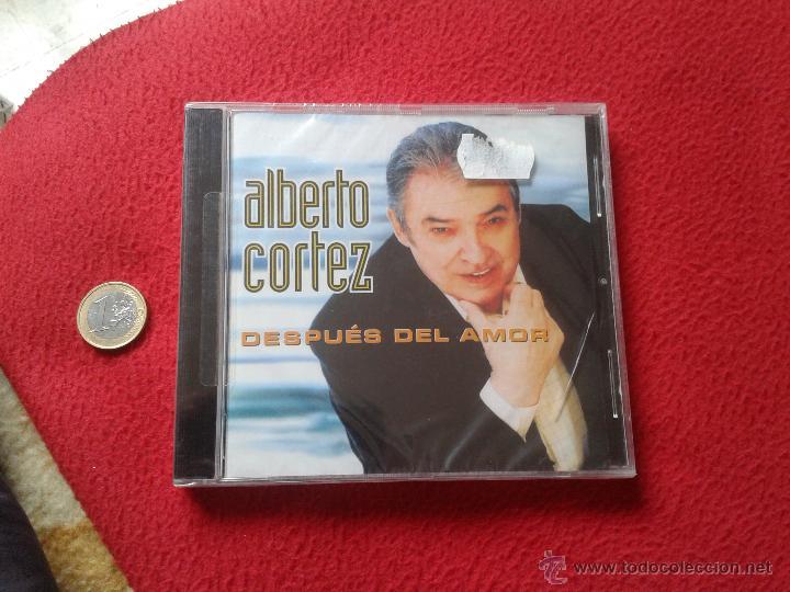 CD MUSICA MUSICAL ALBERTO CORTEZ DESPUES DEL AMOR CON 13 TEMAS CANCIONES 2002 PRECINTADO VER FOTO/S (Música - CD's Melódica )