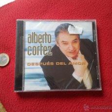CDs de Música: CD MUSICA MUSICAL ALBERTO CORTEZ DESPUES DEL AMOR CON 13 TEMAS CANCIONES 2002 PRECINTADO VER FOTO/S . Lote 53284703