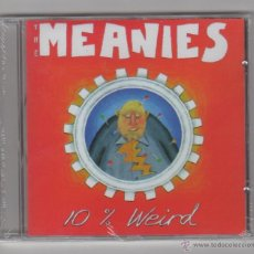 CDs de Música: THE MEANIES - 10% WEIRD. Lote 53314377
