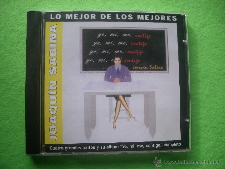 JOAQUIN SABINA LO MEJOR DE LOS MEJORES / YO ,MI,ME , CONTIGO + 4 SUPER EXITOS CD ALBUM +BONUS PEPETO (Música - CD's Pop)