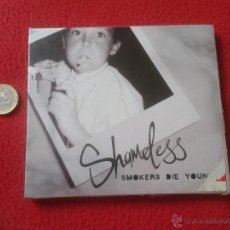 CDs de Música: CD MUSICA MUSICAL SHAMELESS SMOKERS DIE YOUNGER PRECINTADO SIN USO. VER FOTOS Y DESCRIPCION ESCASO I. Lote 53336119