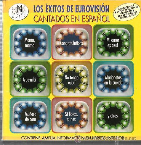 CD LOS EXITOS DE EUROVISION CANTADOS EN ESPAÑOL( GELU, KARINA, PARCHIS, BAMBINO, LOS MISMOS, ROSALIA (Música - CD's Pop)