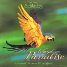CD de Música: DAN GIBSON'S SOLITUDES - ISLAND PARADISE (CD) 1996. Lote 53404022