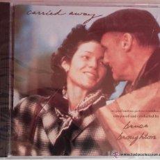 CDs de Música: CARRIED AWAY - BRUCE BROUGHTON - PRECINTADO - CD BSO / OST / BANDA SONORA / SOUNDTRACK. Lote 53479653